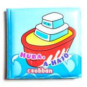 Fürdõkönyvek - Huba, a hajó csobban